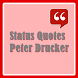 Status Quotes of Peter Drucker by quotes for life from world person