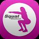 Squats Workout by Minrokuza