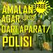 Amalan Agar Lolos Dari Aparat Atau Polisi by Hadits Shahih Apps