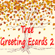 Tree Greeting Ecards 2 by topgot