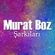 Murat Boz Şarkıları by Cartenz.Ltd