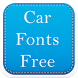Car Fonts Free by Fancy Font For U