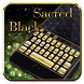 Sacred Black Sharp Keyboard by Launcher and Keyboard Theme Design