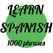 Learn Spanish - 1000 phrases by mirdevs