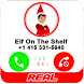 Real Elf On The Shelf Call by SanTale