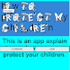 How to protect my children by Andreas Ioannou