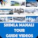 Shimla Manali Tour Guide by App Duniya dot com