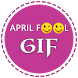 April Fool GIF Collection 2017 by My Apps Collection