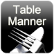 Table Manner by Sillycube