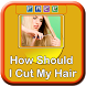 How Should I Cut My Hair by Phyt4
