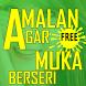 Amalan Agar Muka Berseri by Hadits Shahih Apps