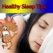 Healthy Sleep Tips by bluebirdmedia