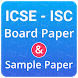 ICSE & ISC Sample Paper, Board Exam Paper