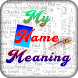 My Name Meaning by Rainbow Pixel