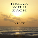 Relax With Zach by II Moore Productions