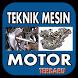 Teknik Mesin Motor Terbaru by GungunApps