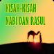 Kisah Nabi dan Rasul by gunkidev