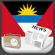 Antigua and Barbuda Radio News by Greatest Andro Apps