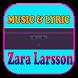 Music & Lyric For Zara Larsson by Mahalena Raskia