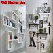 Wall Shelves Idea