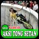 Tong Setan Aksi Gila by DISTRO_APPS