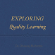 Exploring Quality Learning by Dheeraj Mehrotra