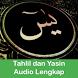 Tahlil dan Yasin Audio Lengkap by Ramadhan 1438