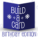 Build-a-Card: Birthday Edition by ISBX