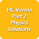 HC Verma Part - 2 Solutions by Science Pixel