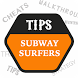 Tips for Subway Surfers