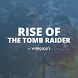 Guide Rise of the Tomb Raider by Wiregapps