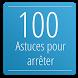 100 astuces pour arrêter de fumer by Cap morco studio