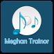 Meghan Trainor Songs by Rakasvee Studio