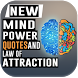 Mind Power Quotes and Law of Attraction by plaayapps