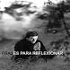 Frases Para Reflexionar by jbarrezueta
