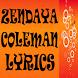 Zendaya Coleman Complete Lyric by Orange Lyrics