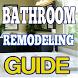 Bathroom Remodeling Guide