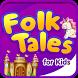Folktales for Kids by Cogava