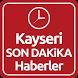Kayseri Haber Son Dakika by ENAR