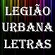 Legião Urbana Top Letras by Rainbow Letras
