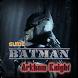 Guide Batman Arkham Knight by KLP Media Inc