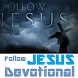 Follow Jesus Daily Devotional by Christian Applications