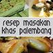 Resep Masakan Khas Palembang by Mukhajad Media