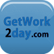 Get Work 2 Day by Avialdo Solutions