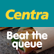 Centra Beat The Queue by Musgrave Ltd