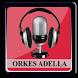 Lagu ORKES ADELLA Lengkap by Buloger