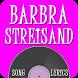 Barbra Streisand Lyrics by Magenta Lyrics