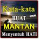 KATA BUAT MANTAN PALING MENYENTUH HATI TERBARU by Amalan Nusantara