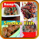 Resep Smoke Fish by SerlyDroid