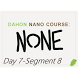 None: Day 7-Seg 8